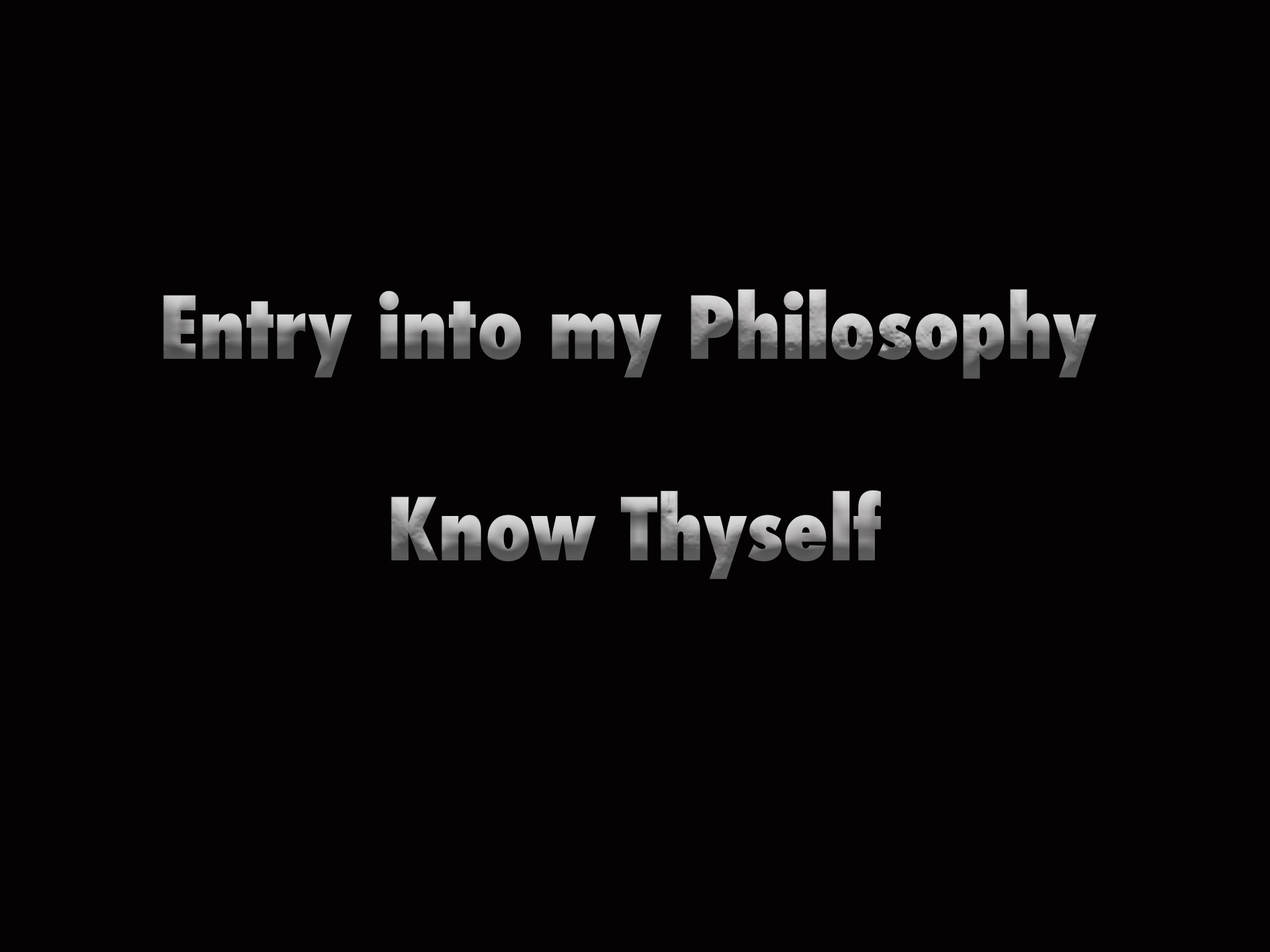 Entry into My Philosophy
